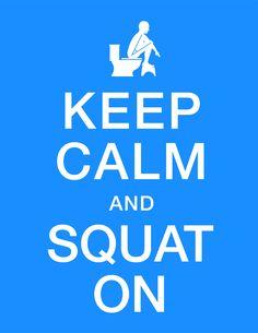 8.5 x 11 Keep Calm & Squat On Bathroom Poster