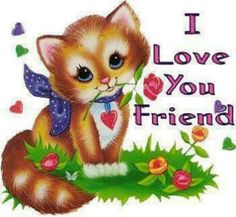 Hi Vicky ,  how you be!   I know you like kitty's so just stopped by to wish you a great day!  Love You to!