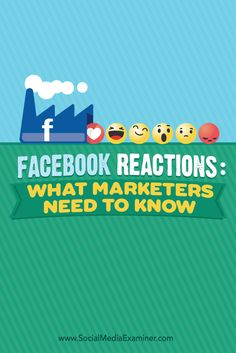 Have you seen the new Facebook reactions?  Facebook reactions let Facebook users go beyond liking a post by allowing them to choose from six emojis that show different emotions.  In this article I'll explore how Facebook reactions work, and how your Facebook page can get the most from them. Via @smexaminer.