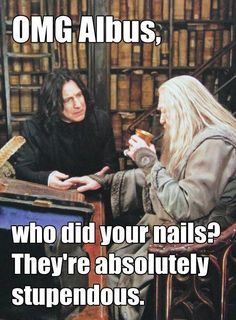 Snape, we always knew you were in to fashion. No wonder you keep your hair so long and full of body.