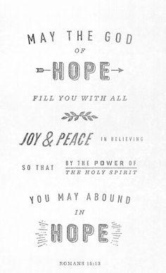 Romans 15:13 Biblical Quotes, Religious Quotes, Faith Quotes, Bible Quotes, Words Quotes, Sayings, Daily Scripture, Scripture Verses, Romans Bible Study