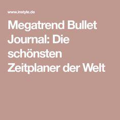 Megatrend Bullet Journal: Die schönsten Zeitplaner der Welt