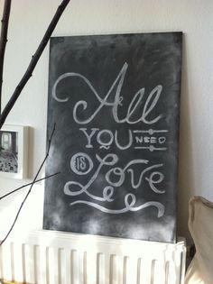 Kreidebild - All you need is love, 40x60cm