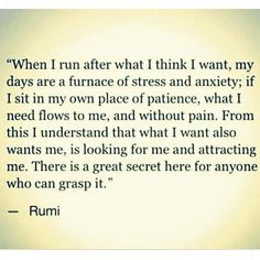 Explore powerful, rare and inspirational Rumi quotes. Here are the 100 greatest Rumi quotations on love, transformation, dreams, happiness and life. Rumi Quotes, Motivational Quotes, Life Quotes, Inspirational Quotes, Poetry Quotes, Success Quotes, Flow Quotes, Wisdom Quotes, The Words