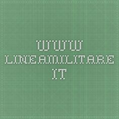 www.lineamilitare.it