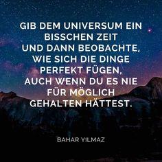 Gib dem Universum ein bisschen Zeit | Bahar Yilmaz (@baharyilmaz_official) auf Instagram | the Secret