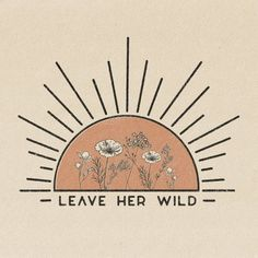 "Stay Wild ☀ ""Leave Her Wild"" Print Printed on 100 lb, Recycled Cardstock, Off-White Matte Speckled (natural flecks) Magnetic Teak Wood Frame not included. Inspiration Art, Art Inspo, Poster Design, Logo Design, Vintage Cartoons, Art Vintage, Vintage Art Prints, Vintage Artwork, Vintage Inspiriert"
