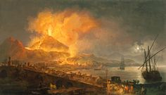 The Eruption of Mt. Vesuvius, 1777 Pierre-Jacques Volaire oil on canvas North Carolina Museum of Art, Purchased with funds from the Alcy C. Kendrick Bequest and from the State of North Carolina, by exchange pompeii.