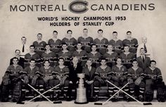 Montreal Canadiens 1952-53 Stanley Cup Champions Montreal Canadiens, Montreal Hockey, Stanley Cup Champions, Team Pictures, Hockey Games, Camping Gifts, Canada, Nhl, Road Trip