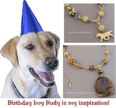 In Honor of Rudy - Labrador Retriever Dog Jewelry at For Love of a Dog | Talking Dogs at For Love of a Dog | Bloglovin'