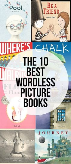 The Top 10 Wordless Picture Books - great for having kids narrate the story line. Wordless Picture Books, Wordless Book, Child Love, Your Child, Good Books, My Books, Reading Books, Reading Lists, Mentor Texts