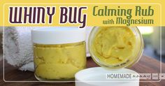 Whiny Bug Calming Rub with Magnesium! - Homemade Mommy