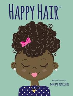 Ages 5 and up - Happy Hair is a call and response book that promotes positive self-esteem and hair love to girls of all ages! Happy Hair covers different shades and hair types all while being fun and fashionable!