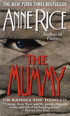 The Mummy - Anne Rice