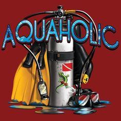 Just in! New Arrivals: July 2013! Scuba fans will love our Aquaholic T-Shirt! #scubadiverart #cubaDiverLife