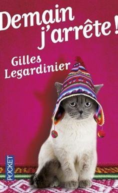 Demain j'arrête !: Amazon.fr: Gilles LEGARDINIER: Livres
