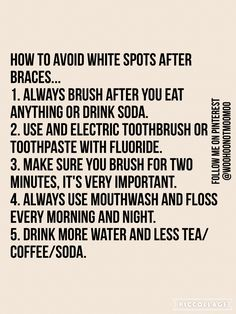 tips to avoid white spots! Philbin & Reinheimer Orthdontics in Annapolis, MD and Stevensville, Maryland. braces Ayurvedic Natural Oral Care For Healthy Teeth And Gums Dental Braces, Teeth Braces, Dental Care, Braces Humor, Dental Implants, Kids Braces, Dental Surgery, Guns N Roses, Braces Problems