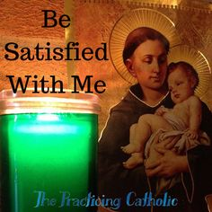 Be Satisfied With Me by St. Anthony of Padua - blog title