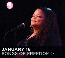 """Wednesday, January 16, 7 P.M.  Songs of Freedom: Natalie Douglas in Concert  Mark Hartman, musical direction, piano, and vocals;  Saadi Zain, bass; and Joe Choroszewski, drums     In celebration of Martin Luther King, Jr. Day, join award-winning performer Natalie Douglas and friends for an uplifting concert of Civil Rights songs by Nina Simone, Pete Seeger, Paul McCartney, and Lena Horne, including Horne's anthem """"Now,"""" which she sang to the tune of """"Hava Nagila."""""""