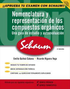 Nomenclatura y representación de los compuestos orgánicos : una guía de estudio y autoevaluación / Emilio Quiñoá, Ricardo Riguera