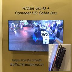 "The Schmitt's in Pennsylvania used the HIDEit Uni-M for their Comcast HD Cable Box. Here's what they had to say about it: ""No more messiness hanging from the tv.  The cable box is securely hidden and it looks great!  We are thrilled!!"""