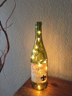 Wine Bottle Light, Faith Quote, Birthday Gift, Recycled, Home Decor, Faith Is Taking The First Step, Night Light, Accent Light, Fleur De Lis by DesignsbyKKay on Etsy