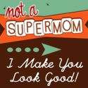 Not A Supermom - 10 Things You Should Never Say to a New Mom Unless You Have a Death Wish Supermom, Keep It Real, Couple Weeks, New Moms, Happy Valentines Day, My Hero, Lazy, Wish, Breads