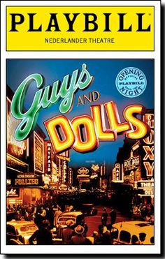 Playbill Cover for Guys and Dolls at Nederlander Theatre 2009 Broadway Posters, Musical Theatre Broadway, Broadway Nyc, Theatre Shows, Broadway Plays, Theatre Geek, Broadway Shows, Broadway Playbill, Broadway Party