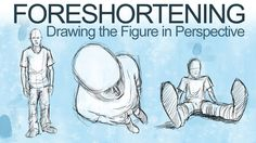 How to draw the figure in perspective - foreshortening.                                                                                                                                                                                 More