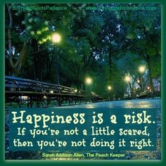 Happiness is a risk