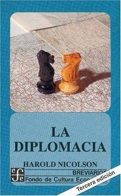La Diplomacia (Breviarios) de Harold Nicolson