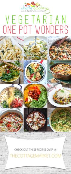 Vegetarian One Pot Wonders /// What's Cooking - The Cottage Market If you love to make a quick and easy dinner during the week.then you are going to love this collection of Vegetarian One Pot Wonders! Yum Yum and YUM! Clean Eating Vegetarian, Going Vegetarian, Vegetarian Dinners, Vegetarian Recipes Easy, Vegetarian Cooking, Veg Recipes, Whole Food Recipes, Cooking Recipes, Healthy Eating