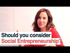 Should you consider social entrepreneurship?