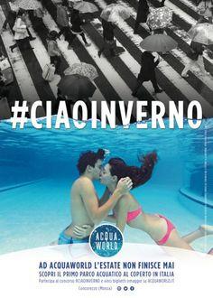 #Acquaworld, il primo parco acquatico al coperto in Italia, ha avviato con TheGoodOnes #CIAOINVERNO una campagna che integra mezzi classici e social media per coinvolgere i visitatori che già numerosi condividono nei social network il loro entusiasmo. #smm
