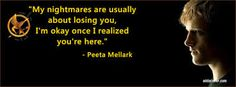 Image result for the hunger games quotes peeta