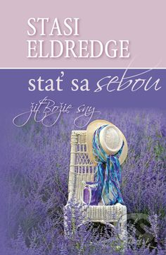 Martinus.sk > Knihy: Stať sa sebou (Stasi Elderdge)
