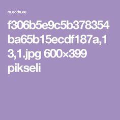 f306b5e9c5b378354ba65b15ecdf187a,13,1.jpg 600×399 pikseli