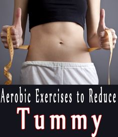 Top 9 Aerobic Exercises to Reduce Tummy