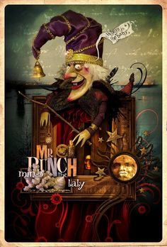 Next Performance - by Volcano Digital Art Entry for Mr Punch, the December photo-image competition on Luna. Marionette Puppet, Puppets, Covent Garden, Dave Mckean, Wine Poster, Punch And Judy, Toy Theatre, Progressive Rock, Creepy Dolls