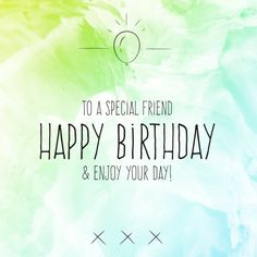 52 Ideas Birthday Quotes For Best Friend Cards Messages For 2019 Birthday Message For Bestfriend, Birthday Wishes For Him, Happy Birthday Wishes Quotes, Birthday Quotes For Best Friend, Happy Birthday Pictures, Birthday Love, Best Friend Quotes, Happy Birthday Cards, Birthday Greetings