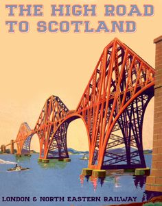 'The High Road to Scotland' - Firth of Forth railway bridge