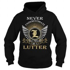 cool It's LUTTER Name T-Shirt Thing You Wouldn't Understand and Hoodie