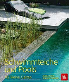 Lovely Schwimmteiche und Pools f r kleine G rten von Daniela Toman http