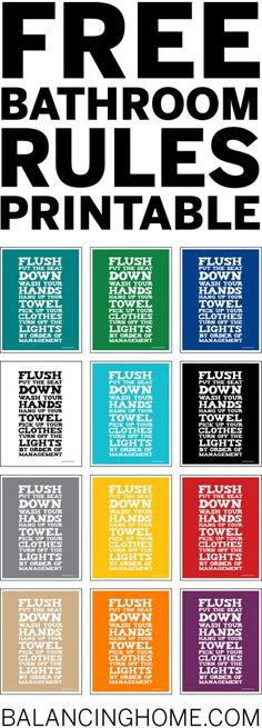 Bathroom Rules Printable! Love this, especially because she has them in every color.  I am printing the tealish one for the kids bathroom asap