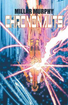 Chrononauts Vol.2 by Sean Murphy *