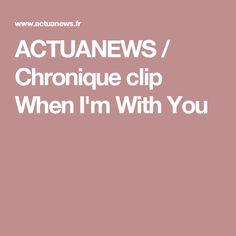 ACTUANEWS / Chronique clip When I'm With You Maisie Williams, Clip