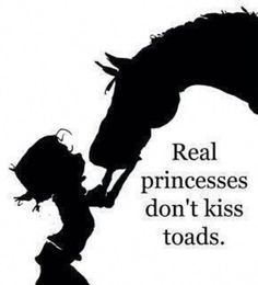 For my horse girl. Equestrian Quotes, Equine Quotes, Equestrian Problems, Real Princess, Princess Quotes, Princess Girl, Toad, Prince Charming, Horse Riding