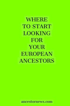 Just getting started in European genealogy? You'll find something useful in this list of great starting points.
