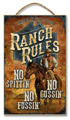 The Ranch Rules x Sign is handcrafted in the U. The full color art print is laminated onto a sturdy wooden plaque and affixed with a heavy-duty twine rope for hanging. The colorful graph Rustic Cabin Decor, Western Decor, Vintage Labels, Vintage Posters, Cowgirl Cakes, Wooden Welcome Signs, Cabin Signs, Ranch Decor, Cowboy Birthday