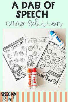 Camping themed speech therapy resources! Students will love June's A Dab  of Speech and Language! It targets articulation, language, and fluency!